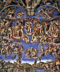 The Last Judgment by Michelangelo, executed on the altar wall of the Sistine Chapel in Vatican City. It is a depiction of the Second Coming of Christ and the final and eternal judgment by God of all humanity. The souls of humans rise and descend to their fates, as judged by Christ surrounded by prominent saints.